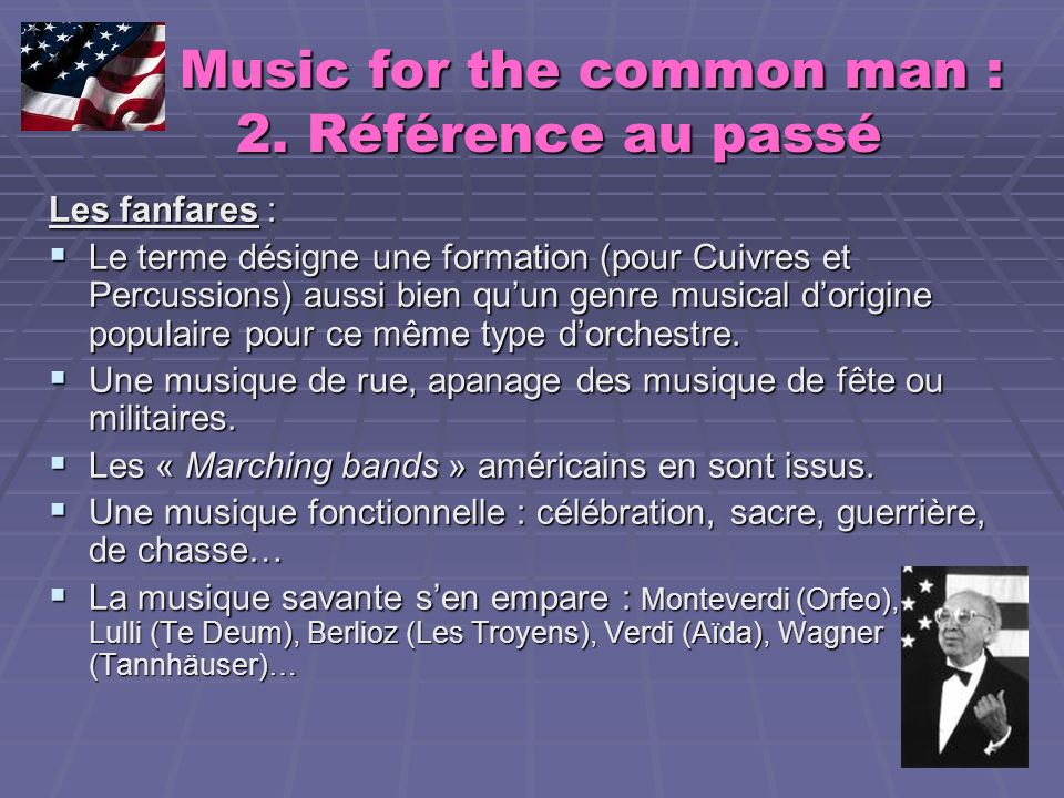 Music for the common man : 2. Référence au passé