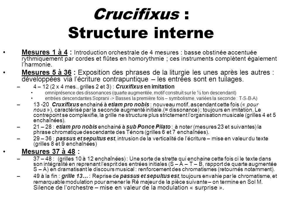 Crucifixus : Structure interne
