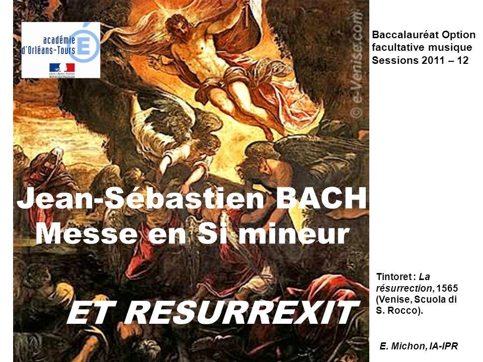 Jean-Sébastien BACH Messe en Si mineur
