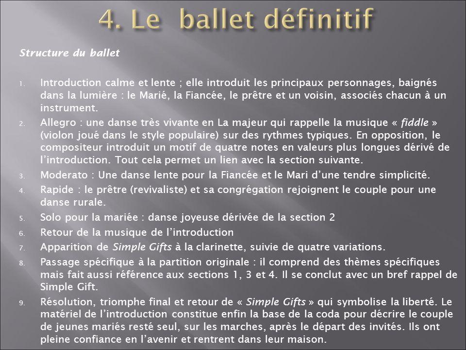 4. Le ballet définitif Structure du ballet