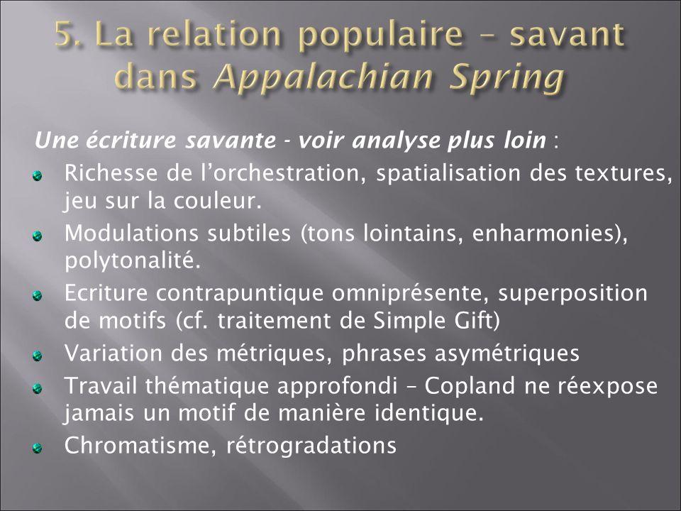 5. La relation populaire – savant dans Appalachian Spring
