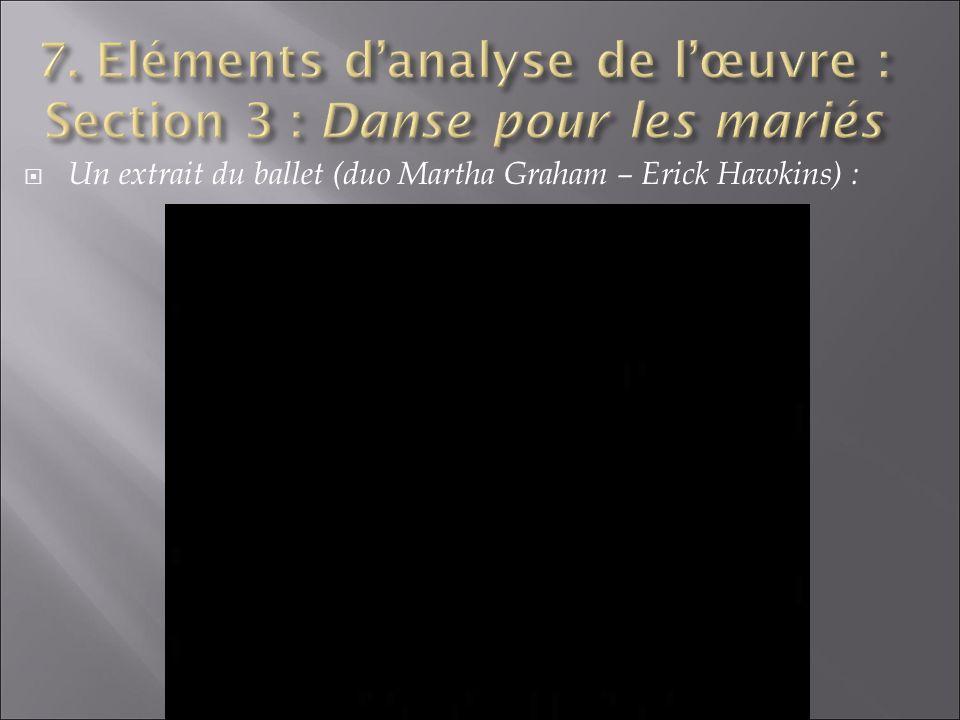 7. Eléments d'analyse de l'œuvre : Section 3 : Danse pour les mariés