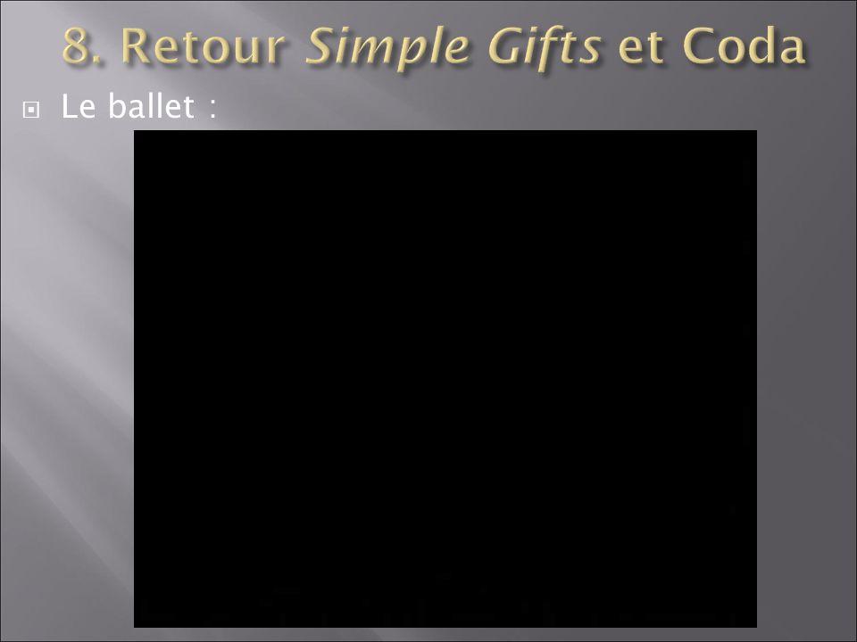 8. Retour Simple Gifts et Coda