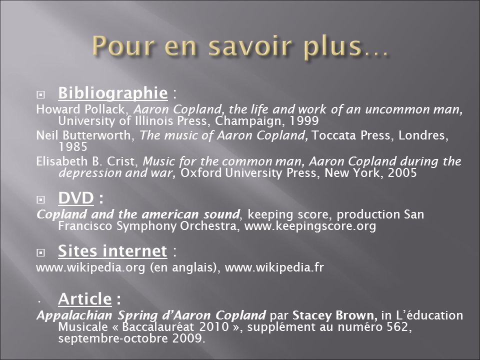 Pour en savoir plus… Bibliographie : DVD : Sites internet : Article :