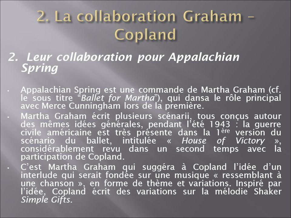 2. La collaboration Graham – Copland