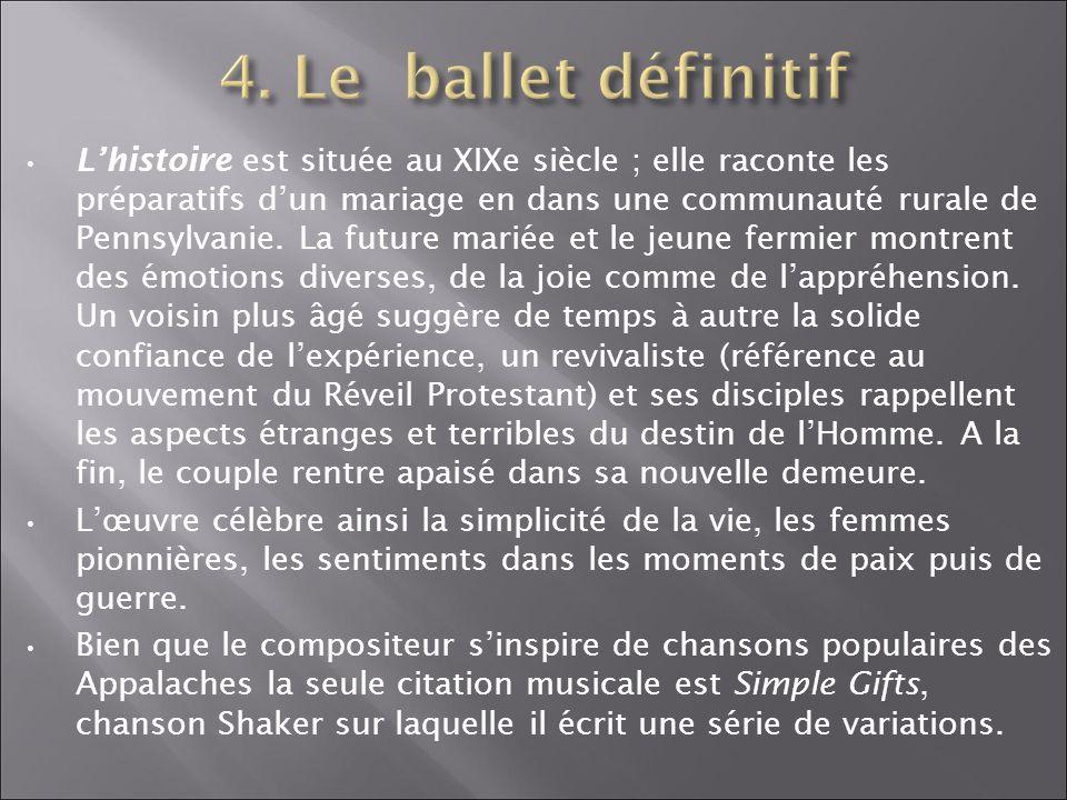 4. Le ballet définitif