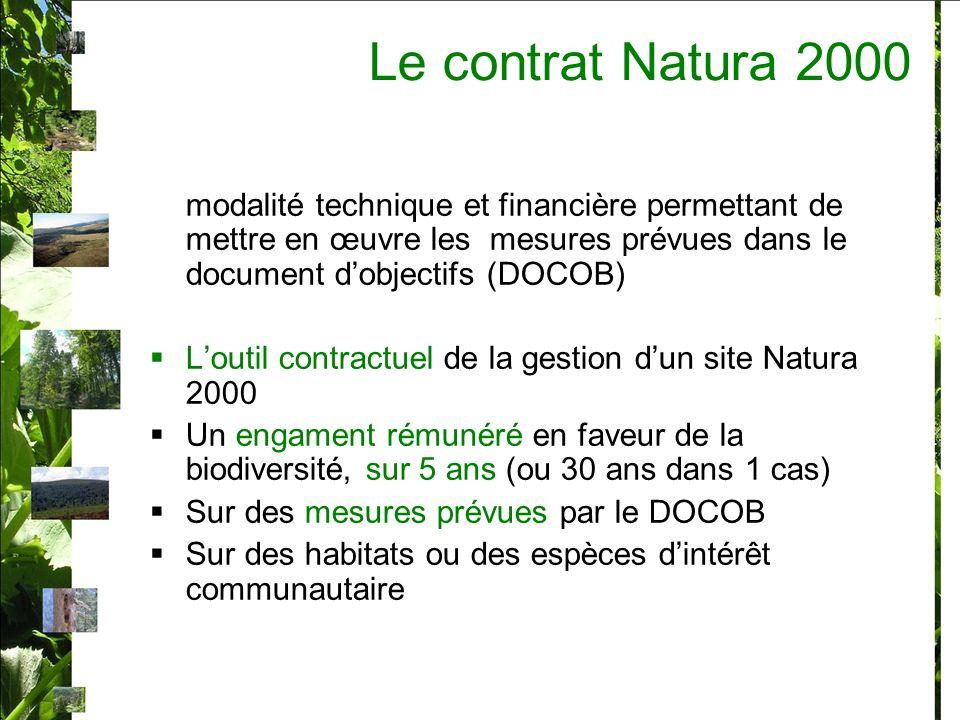 Le contrat Natura 2000 modalité technique et financière permettant de mettre en œuvre les mesures prévues dans le document d'objectifs (DOCOB)