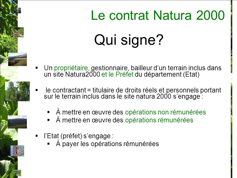 Qui signe Le contrat Natura 2000