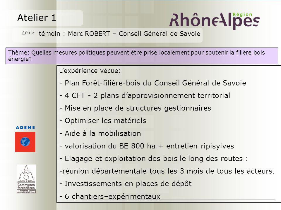 Atelier 1 - Plan Forêt-filière-bois du Conseil Général de Savoie