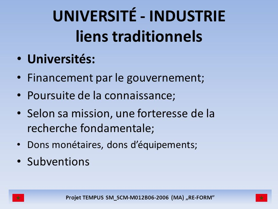 UNIVERSITÉ - INDUSTRIE liens traditionnels