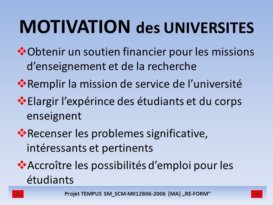 MOTIVATION des UNIVERSITES