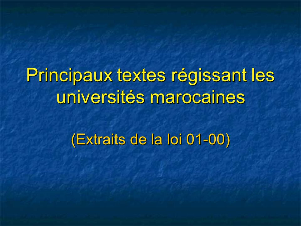 Principaux textes régissant les universités marocaines