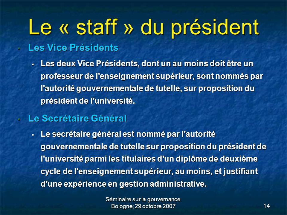 Le « staff » du président