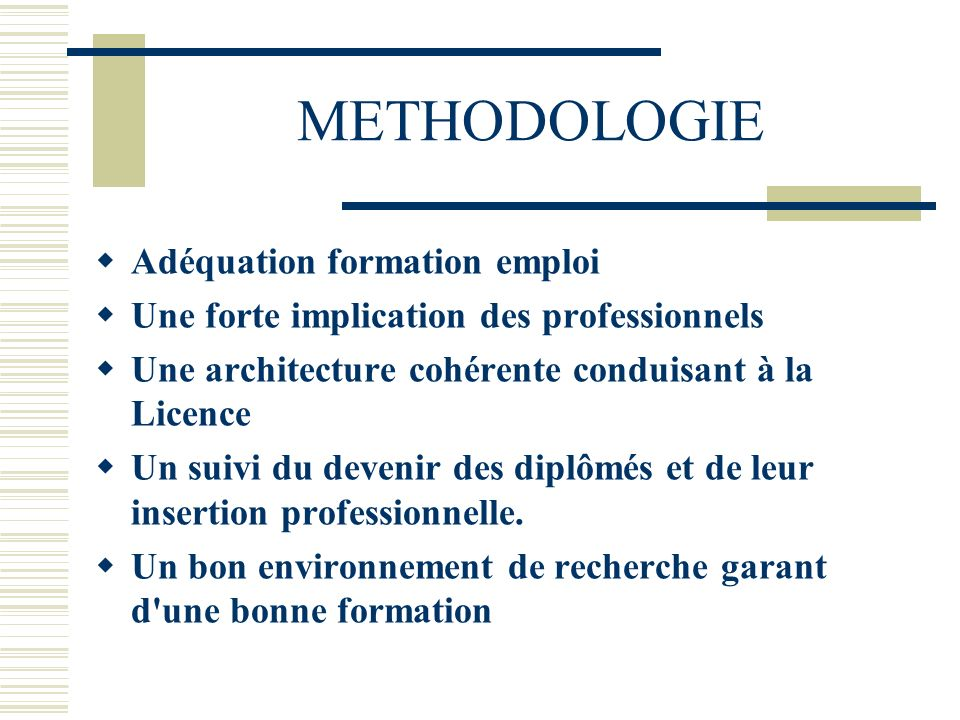 METHODOLOGIE Adéquation formation emploi