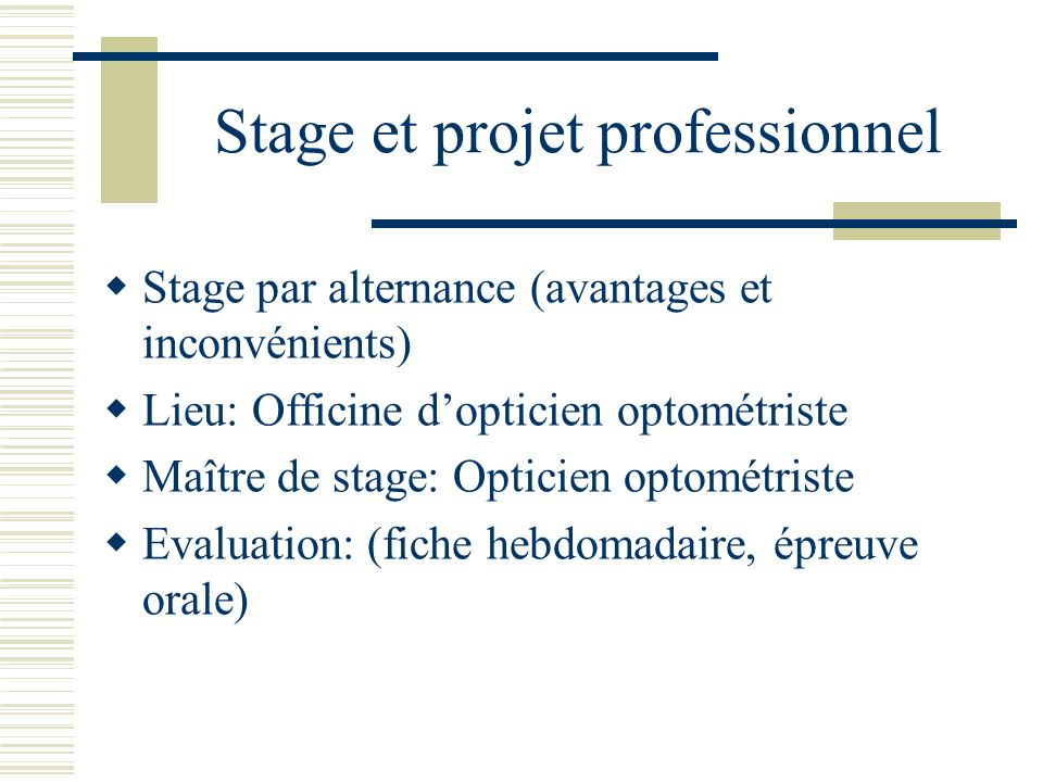 Stage et projet professionnel