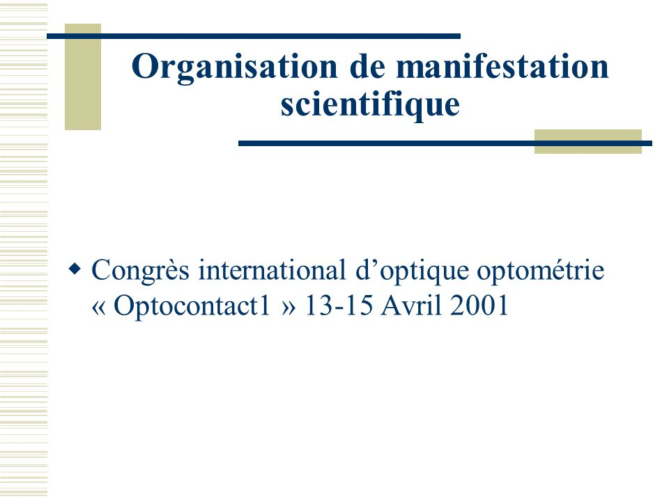 Organisation de manifestation scientifique