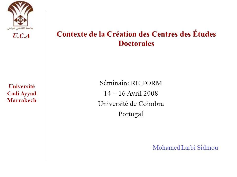 Contexte de la Création des Centres des Études Doctorales