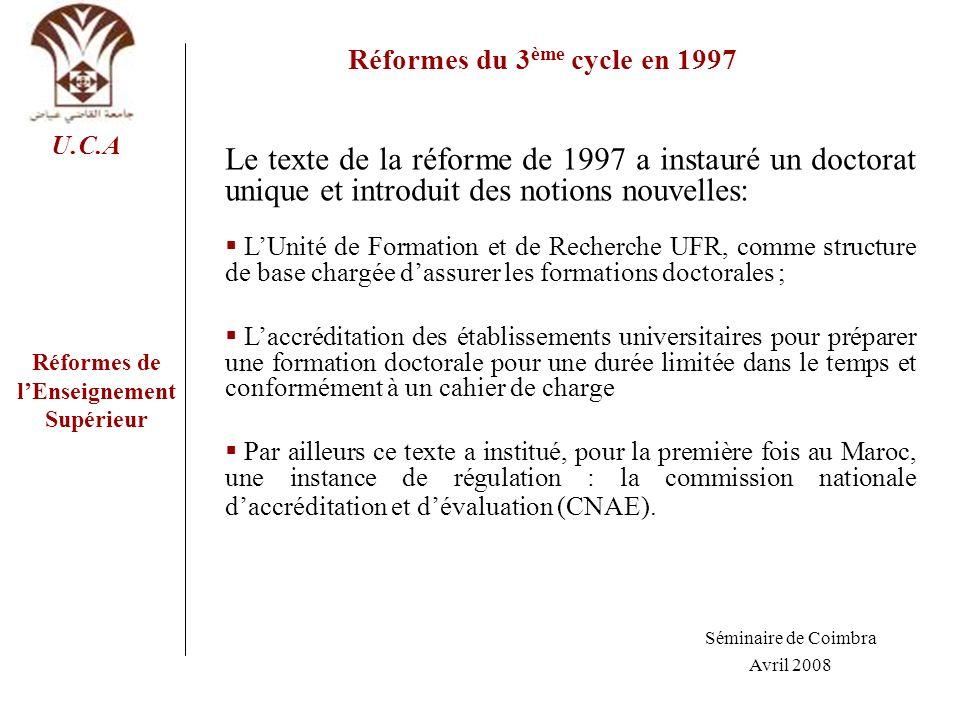 Réformes du 3ème cycle en 1997 Réformes de l'Enseignement Supérieur