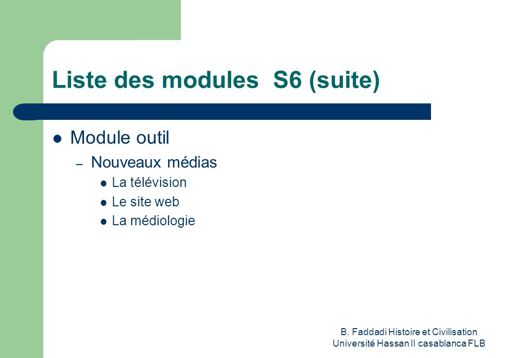Liste des modules S6 (suite)