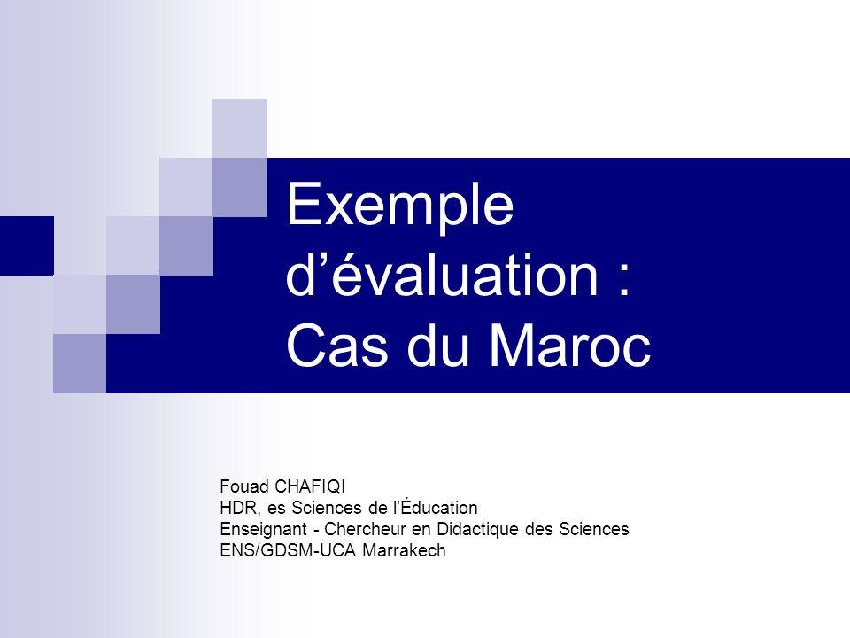 Exemple d'évaluation : Cas du Maroc