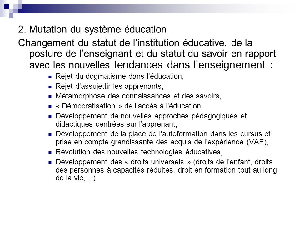 2. Mutation du système éducation