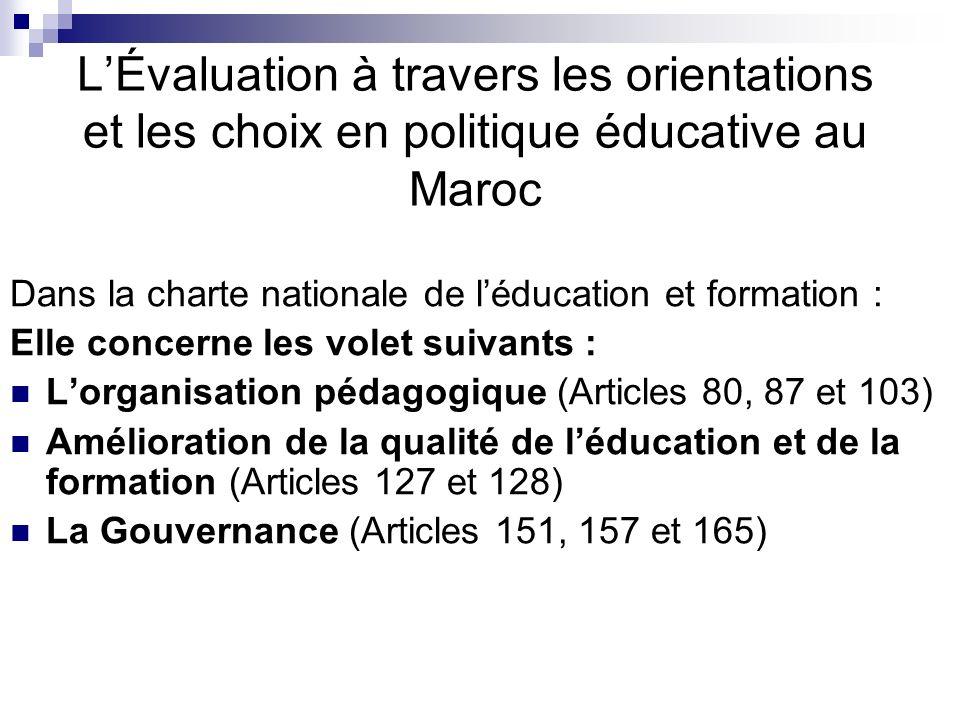 L'Évaluation à travers les orientations et les choix en politique éducative au Maroc