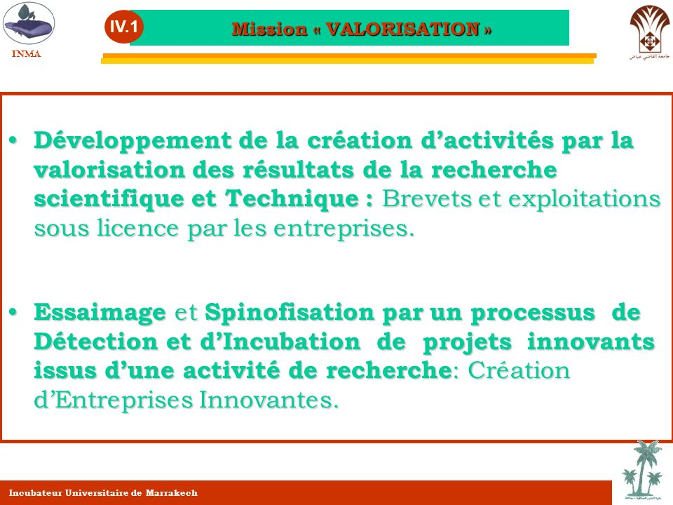 Mission « VALORISATION »