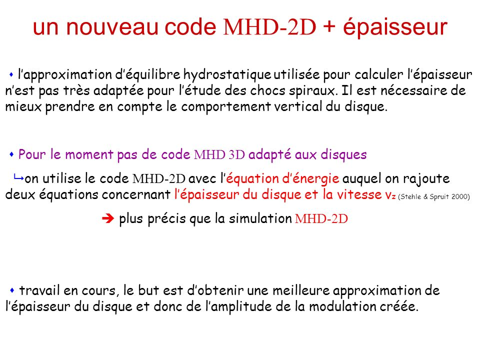 un nouveau code MHD-2D + épaisseur