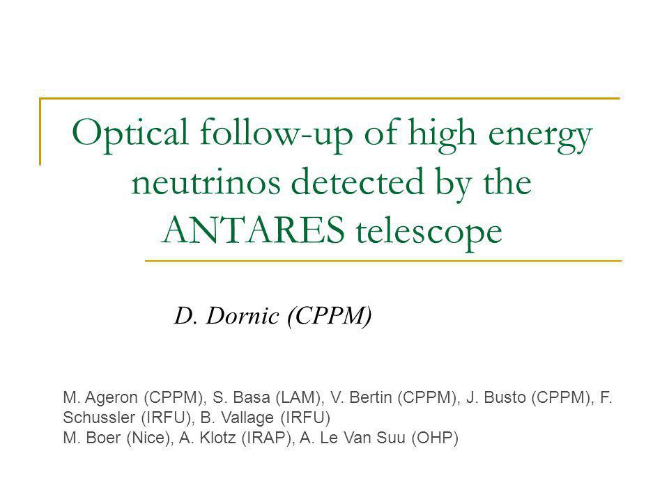 Optical follow-up of high energy neutrinos detected by the ANTARES telescope