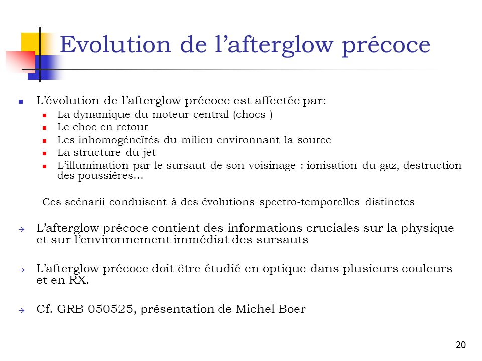 Evolution de l'afterglow précoce