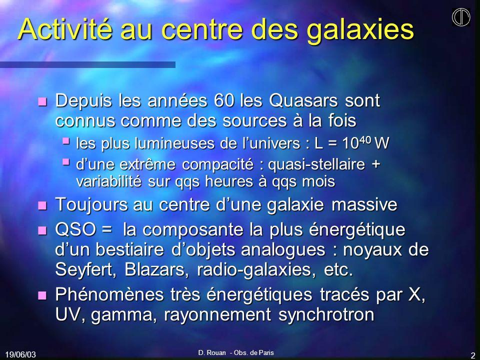 Activité au centre des galaxies