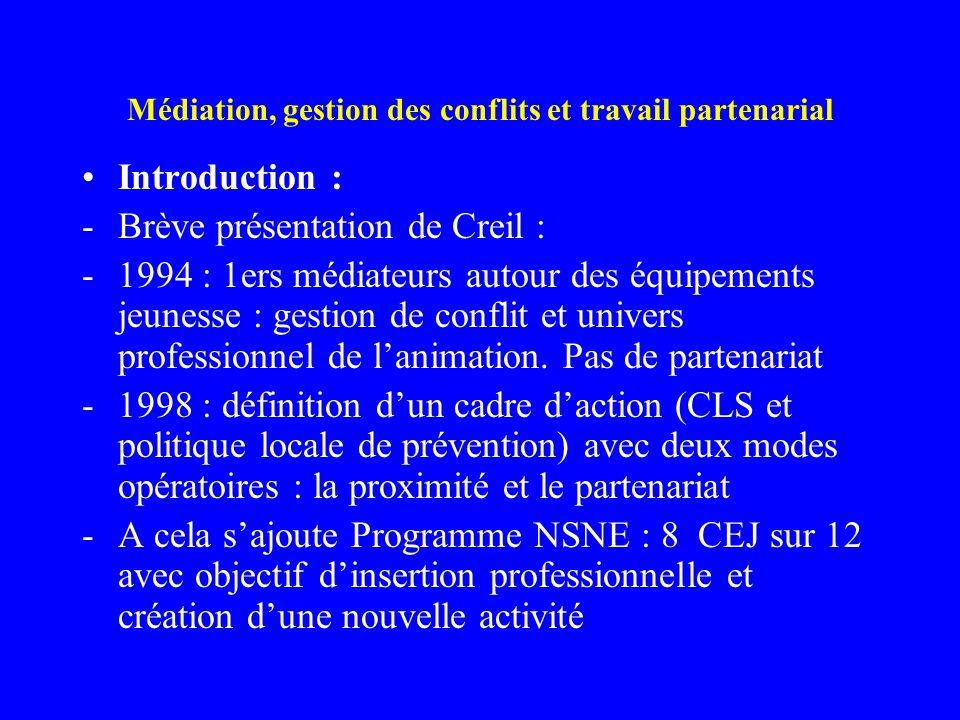 Médiation, gestion des conflits et travail partenarial