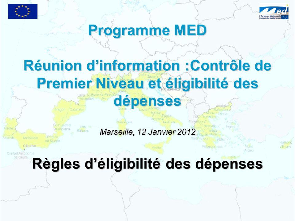 Marseille, 12 Janvier 2012 Règles d'éligibilité des dépenses