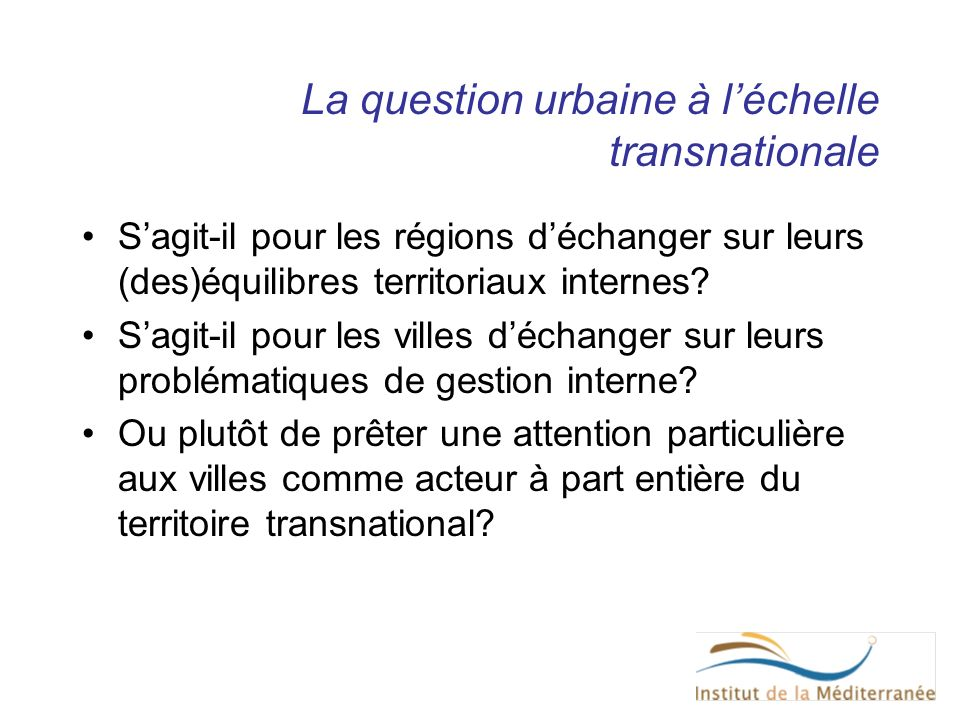 La question urbaine à l'échelle transnationale