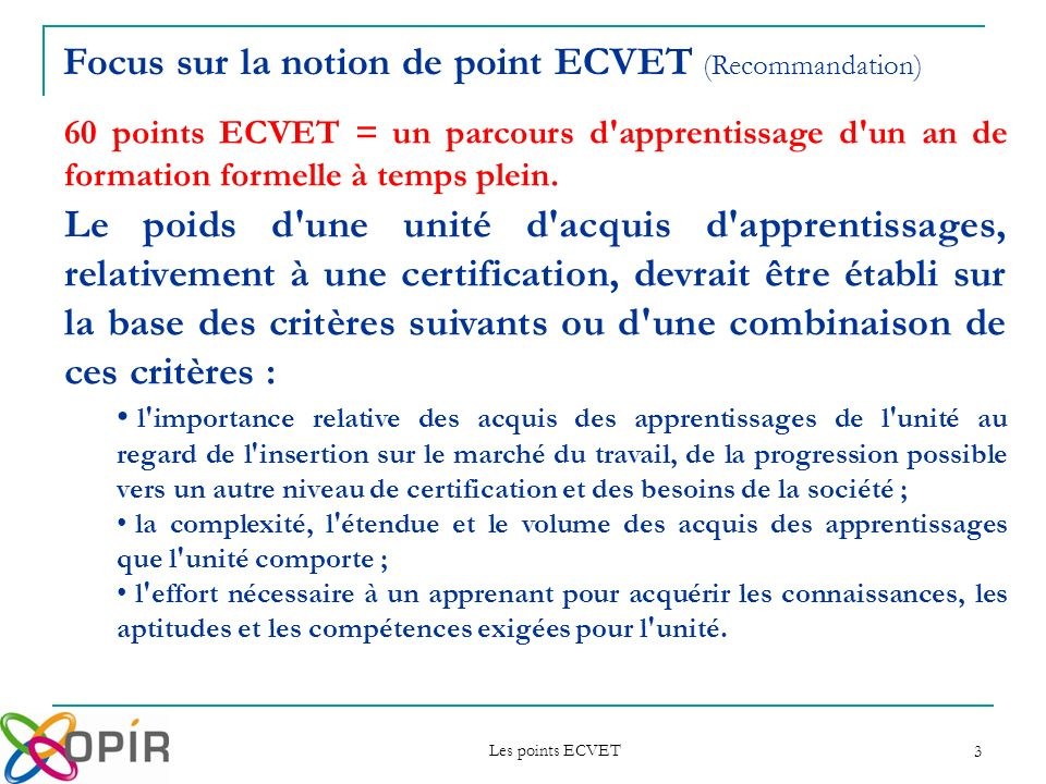 Focus sur la notion de point ECVET (Recommandation)
