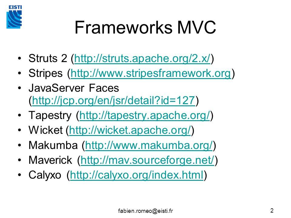 Frameworks MVC Struts 2 (http://struts.apache.org/2.x/)