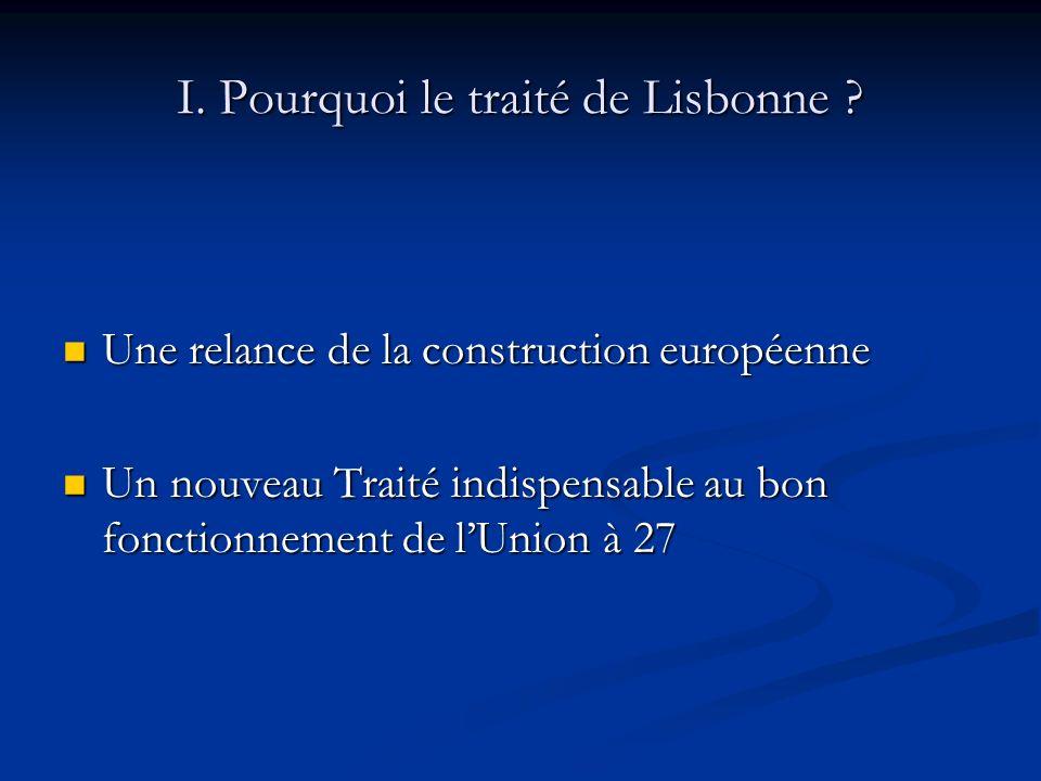 I. Pourquoi le traité de Lisbonne