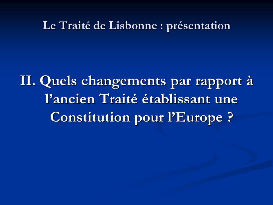 Le Traité de Lisbonne : présentation