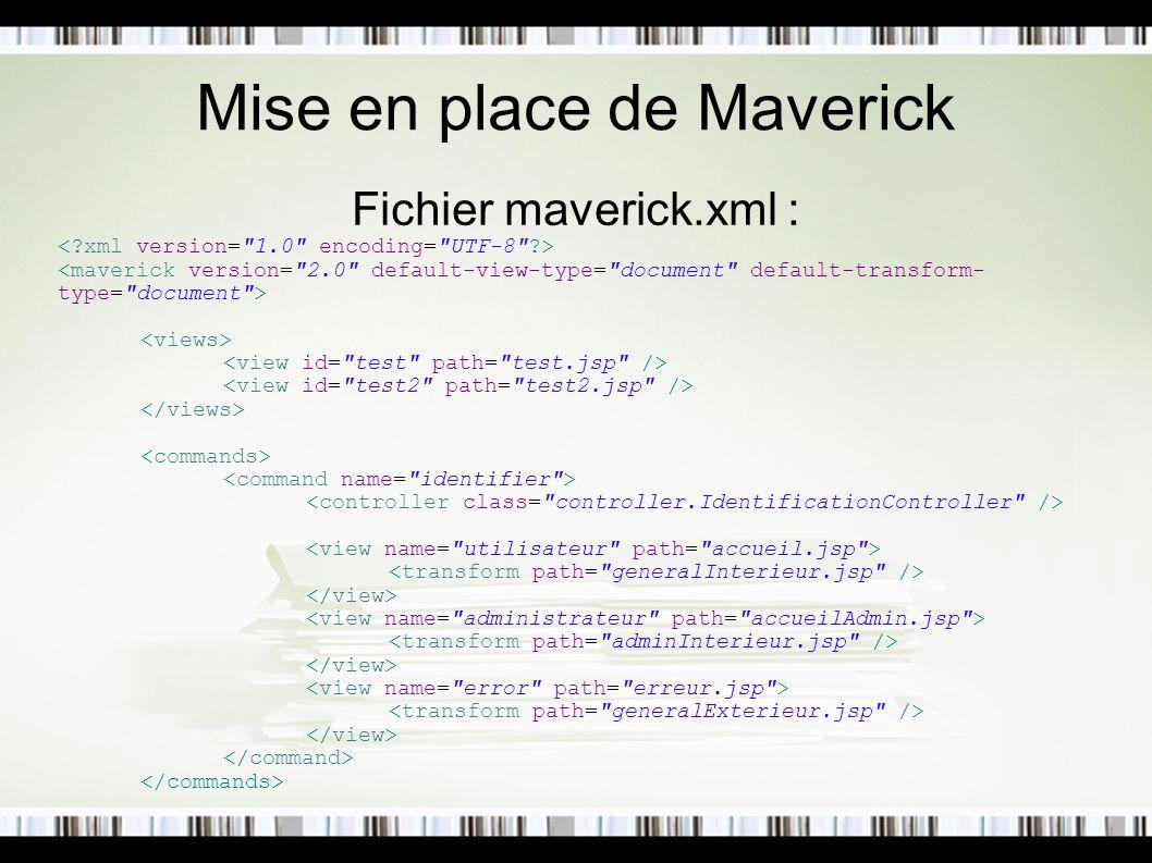 Mise en place de Maverick