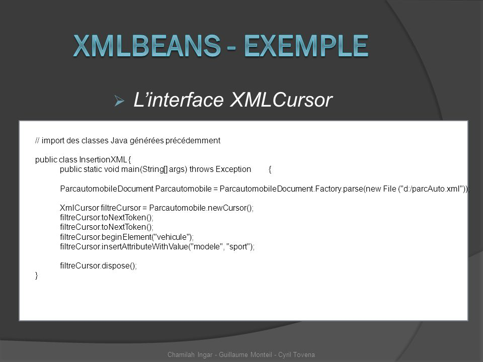 Xmlbeans - exemple L'interface XMLCursor