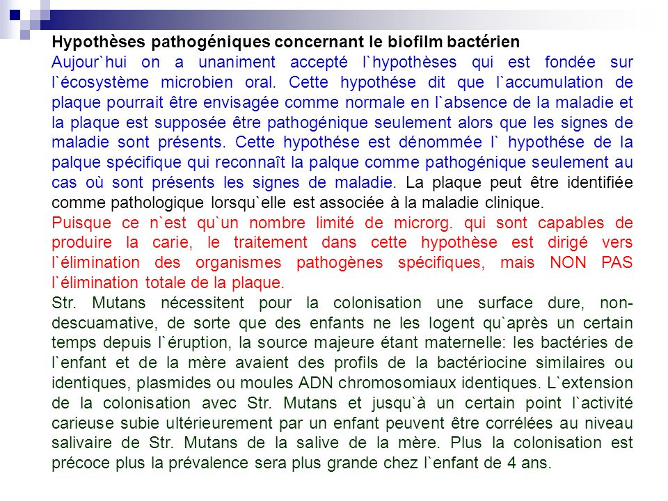 Hypothèses pathogéniques concernant le biofilm bactérien