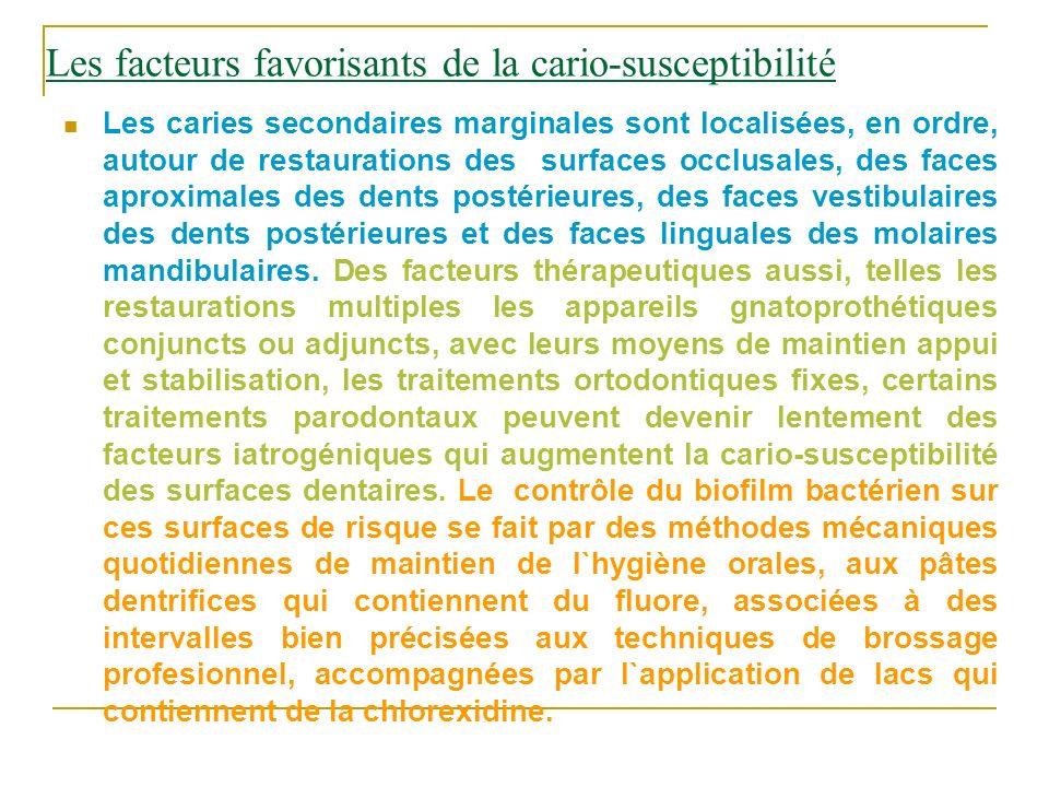Les facteurs favorisants de la cario-susceptibilité