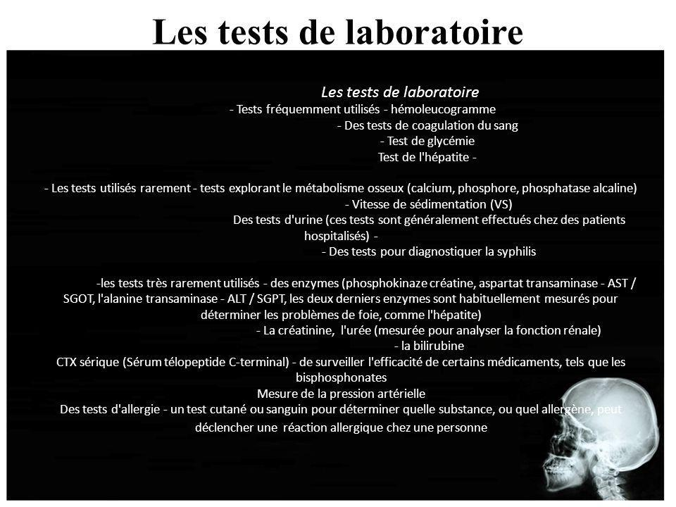 Les tests de laboratoire