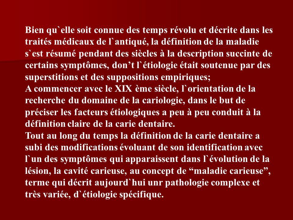 Bien qu`elle soit connue des temps révolu et décrite dans les traités médicaux de l`antiqué, la définition de la maladie s`est résumé pendant des siècles à la description succinte de certains symptômes, don't l`étiologie était soutenue par des superstitions et des suppositions empiriques;