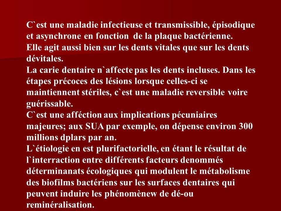C`est une maladie infectieuse et transmissible, épisodique et asynchrone en fonction de la plaque bactérienne.