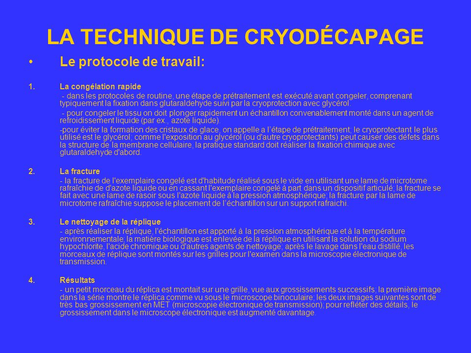 LA TECHNIQUE DE CRYODÉCAPAGE