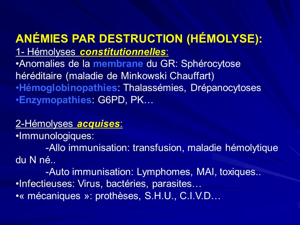 ANÉMIES PAR DESTRUCTION (HÉMOLYSE):