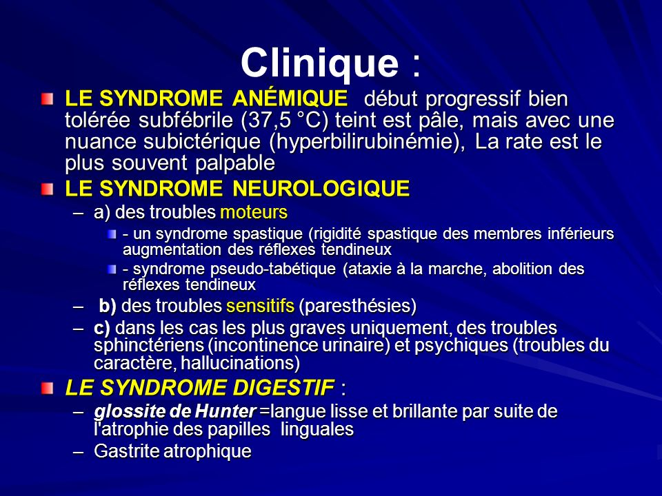 Clinique :