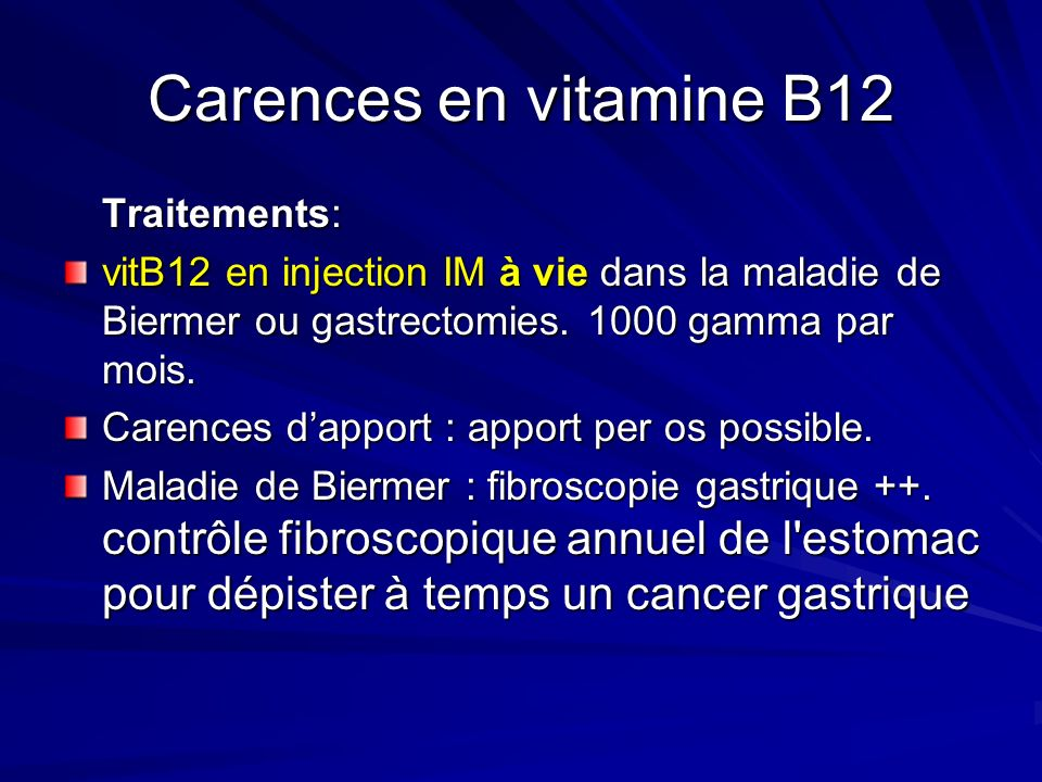 Carences en vitamine B12 Traitements: