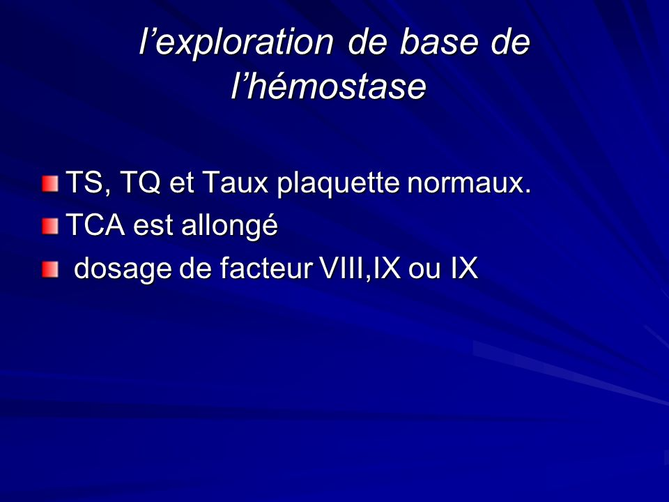 l'exploration de base de l'hémostase